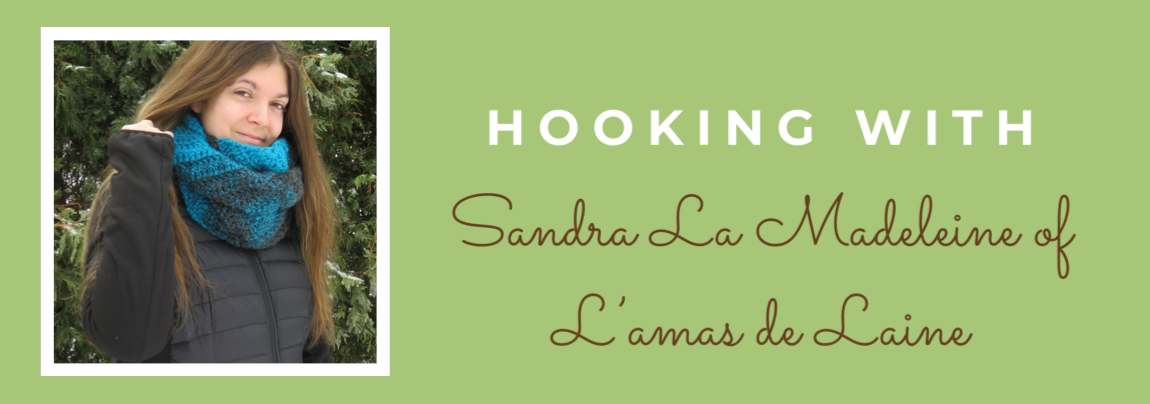 Hooking With Sandra La Madeleine
