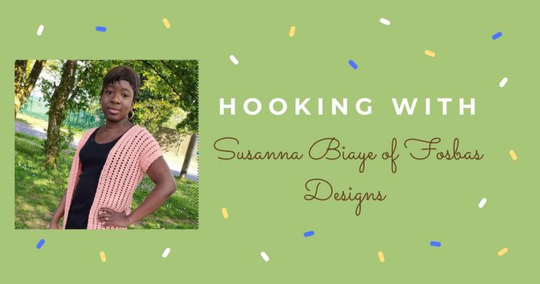 Hooking With … Susanna Biaye of Fosbas Designs