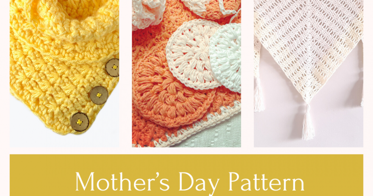 Mother's Day Pattern Round-up 2020