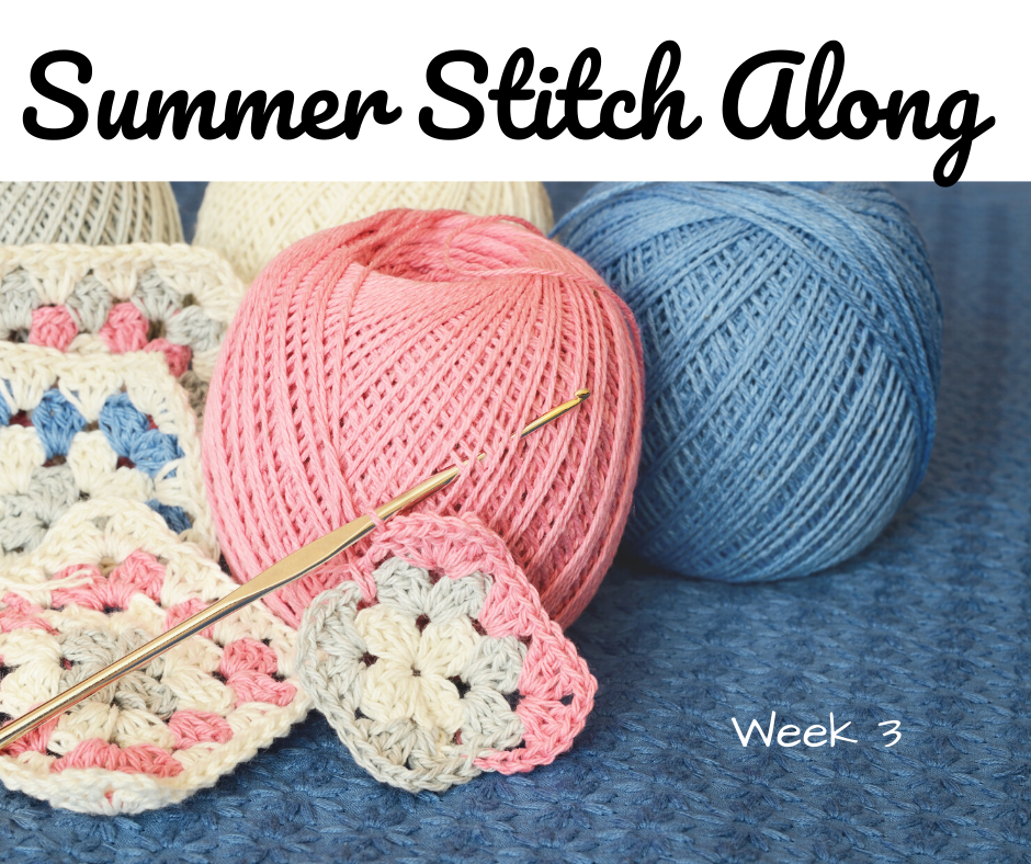 Summer Stitch Along Week 3