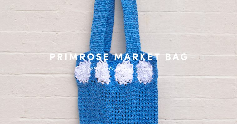 Primrose Crochet Market Bag Pattern