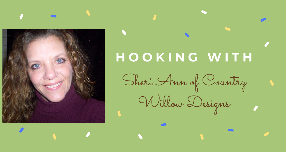 Hooking With: Country Willow Designs