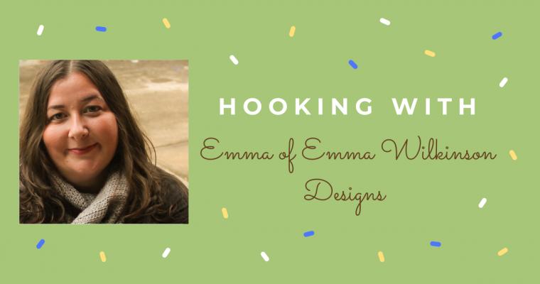 Hooking With – Emma Wilkinson