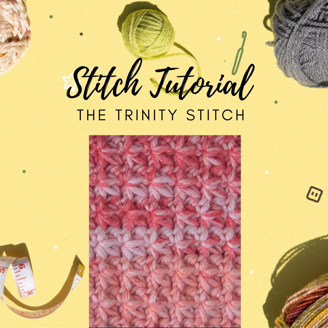Trinity Stitch Tutorial and Free Washcloth Pattern