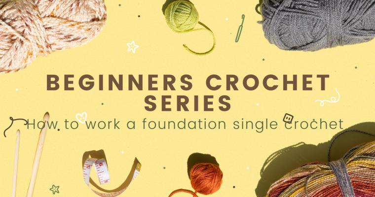 Crochet The Foundation Single Crochet