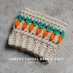 The carrot coffee beanie cozy looks fabulous!