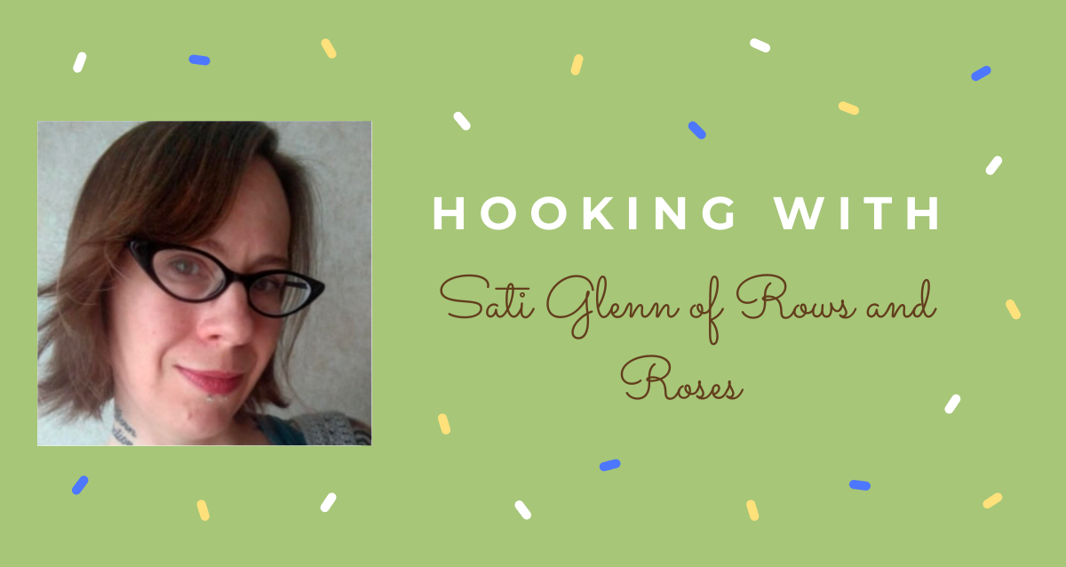 Hooking With … Sati Glenn