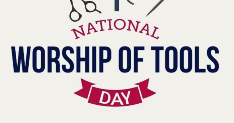 National Worship of Tools Day!