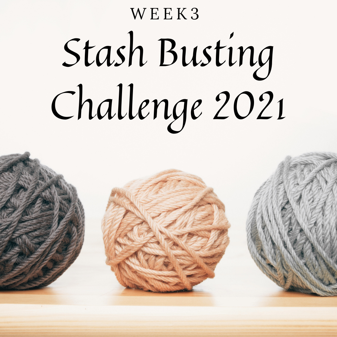 Week 3 – Stash Busting Challenge